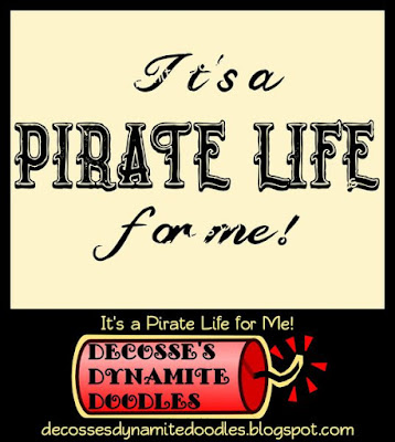 https://4.bp.blogspot.com/-hPIUsMyTCUI/WcCDtnZfmvI/AAAAAAAAff4/o69dMaJoeJkrCNmd_pXnx6ZF3D76TmyQACK4BGAYYCw/s400/DDDoodles_pirate_life_for_me_prev.jpg