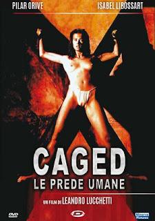 Caged – Le prede umane (1991)