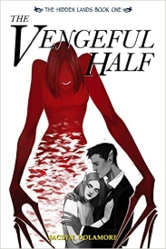 Cover of The Vengeful Half, featuring a grayscale illustration of a young white girl with a bob sinking into the arms of a dark-haired, brown-skinned boy wearing a black suit. She looks fearfully to one side, while a red, feminine figure with abnormally long fingers looms over the couple and reaches out to grasp them.