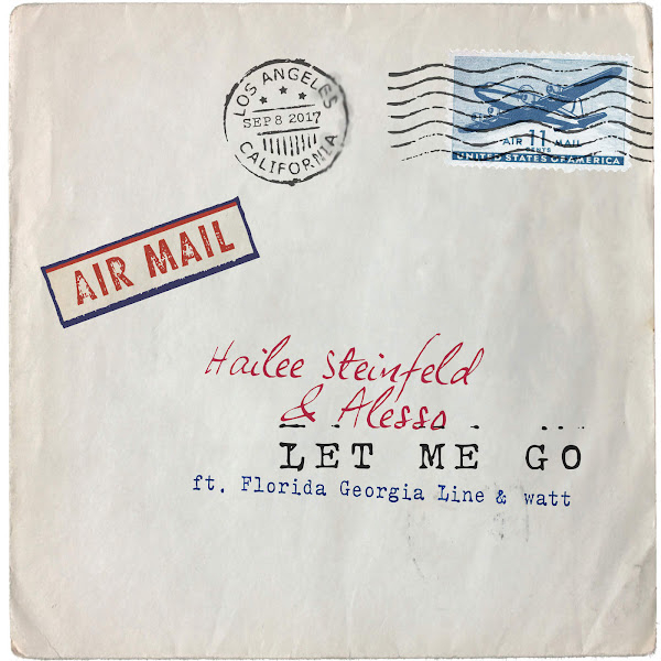 Hailee Steinfeld & Alesso - Let Me Go (feat. Florida Georgia Line & watt) - Single Cover
