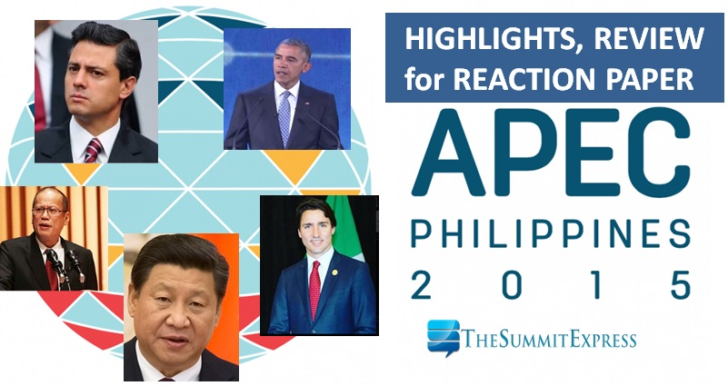 APEC Summit 2015 summary, review for reaction paper