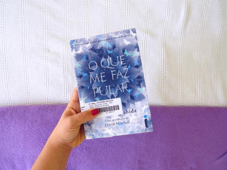 O-Que-Me-Faz-Pular-Naoki-Higashida-editora-intriseca-nao-ficcao-autismo-10-melhores-livros-favoritos-de-2018-mademoisellelovesbooks
