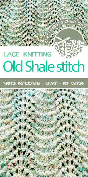 KnittingStitches.org -- Knit Old Shale stitch pattern. Instructions provided in charted and written form. #KnittingStitches