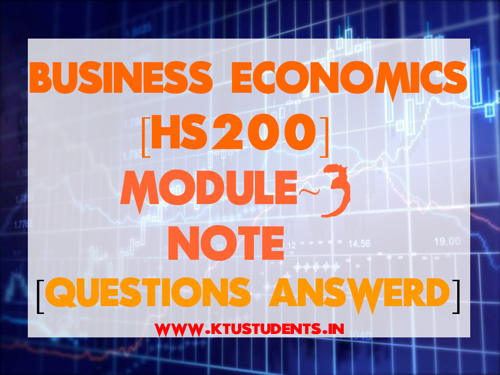 Business Economics [HS200] Note-Module 3   KTU Students