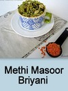 Methi Masoor Briyani