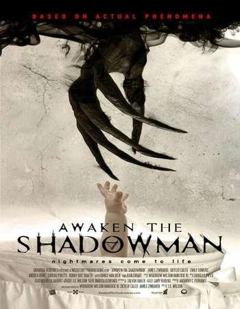 Awaken the Shadowman 2017 Full English Movie Download