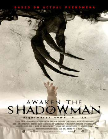 Awaken the Shadowman 2017 Full English Movie Download