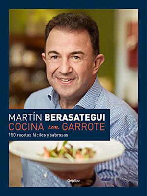 LIBRO - Cocina con garrote : Martín Berasategui   (Grijalbo - 7 abril 2016) | GASTRONOMIA  150 recetas fáciles y sabrosas   Edición papel & digital ebook kindle  Comprar en Amazon España