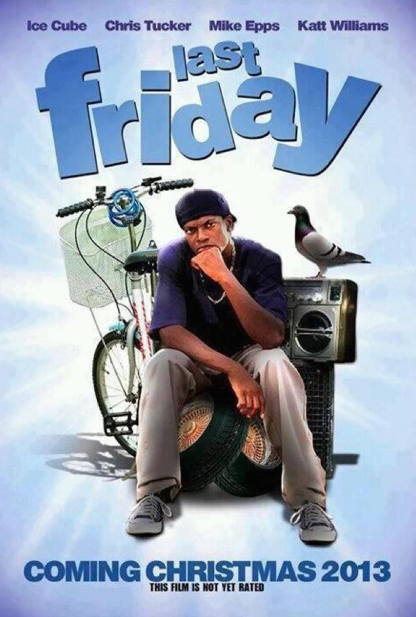 Tweet This Not That: LAST FRIDAY ... The New Movie From ...