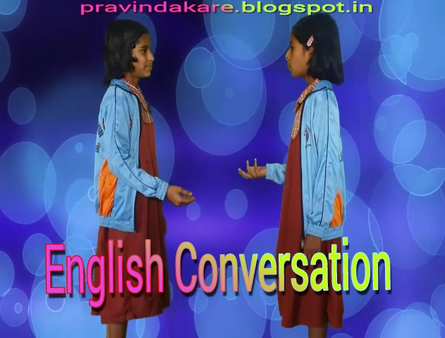 English Conversation Part - 1