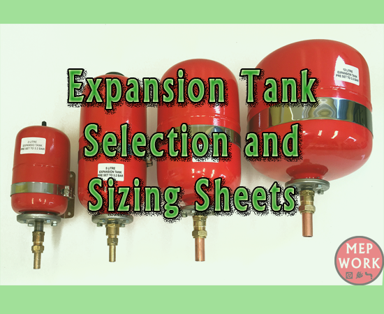 Expansion Tank Selection and Sizing Sheets, Excel sheets for sizing pressure tanks.
