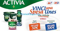 Logo Concorso '' Vinci una spesa Unes con Activia'': 28 gift card da 50€ e una da 100€