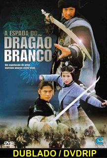 Assistir A espada do dragão branco – Dublado