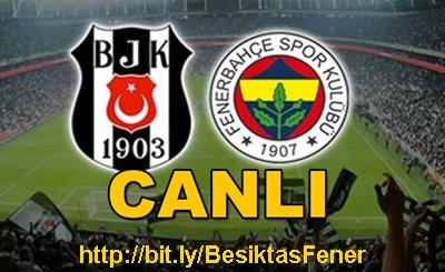 Beşiktaş - Fenerbahçe CANLI YAYIN izle