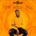 Music: Time Will Tell by Faiyabrand @Faiyabrand #Faiyabrand #TimeWillTell #FaiyabrandNews