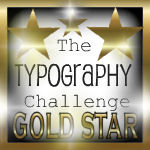 First Place Typography Challenge!