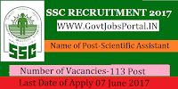 Staff Selection Commission Central Region Recruitment 2017– 113 Scientific Assistant, Junior Engineer