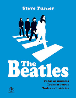 The Beatles, Steve Turner, Editora Sextante
