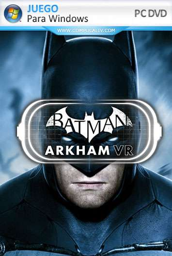 Batman: Arkham VR PC Full Español