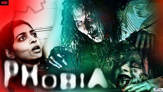 Phobia Full Movie Download, Phobia Hindi Full HD Movie 720p HDRip Download, Phobia Movie 480p HDRip Download, Phobia Full Movie Watch Online