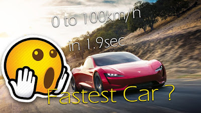 Tesla Roadster 2020 is the fastest car ? -  هل هي اسرع سيارة؟  Elon Musk