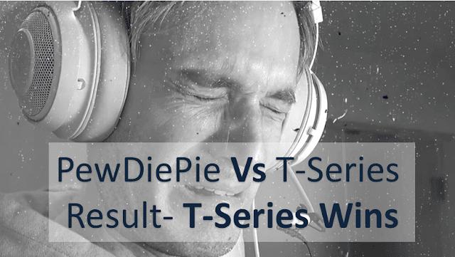YouTube Subscriber War- T-Series Defeats PewDiePie