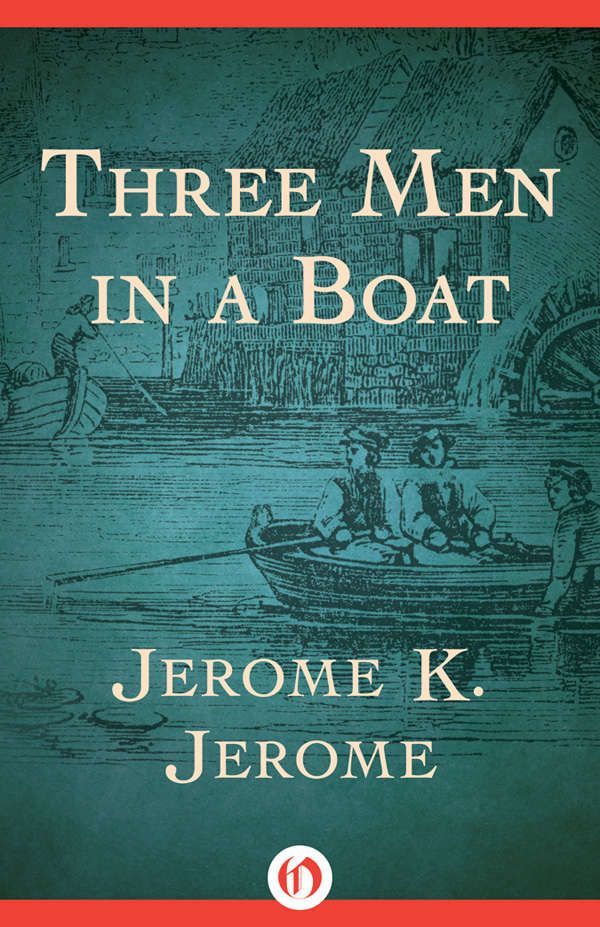 jerome k jerome s three men in Search amazon for related books, downloads and more jerome k jerome   last year, travelling on the underground railway, i met a man he was one   and that at three and a half he was fished, in an exhausted condition, out of  my  first appearance at a music hall was in the year one thousand eight hundred and  s.