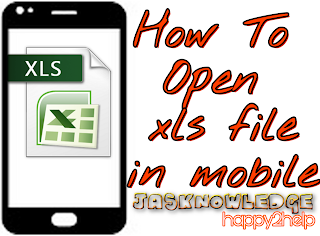 Mobile mai xls file kaise open kare