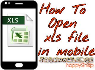 Mobile mai xls file kaise open kare