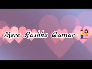 Mere Rashke Qamar Female Whatsapp Status Love Video