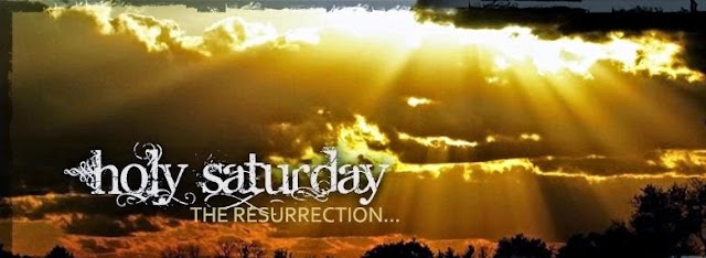 Holy saturday cites for facebook