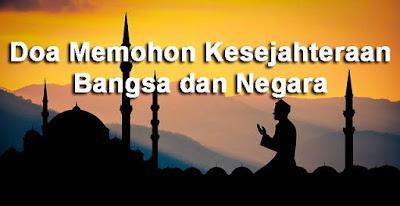 Doa Memohon Kesejahteraan Bangsa dan Negara