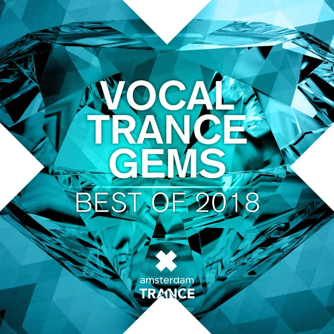 Various Artists - Vocal Trance Gems - Best Of 2018 [iTunes Plus AAC M4A]