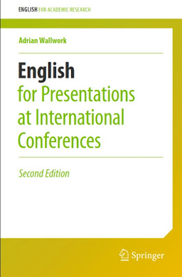 English for Presentations at International Conferences (English for Academic Research) - Free Ebook Download