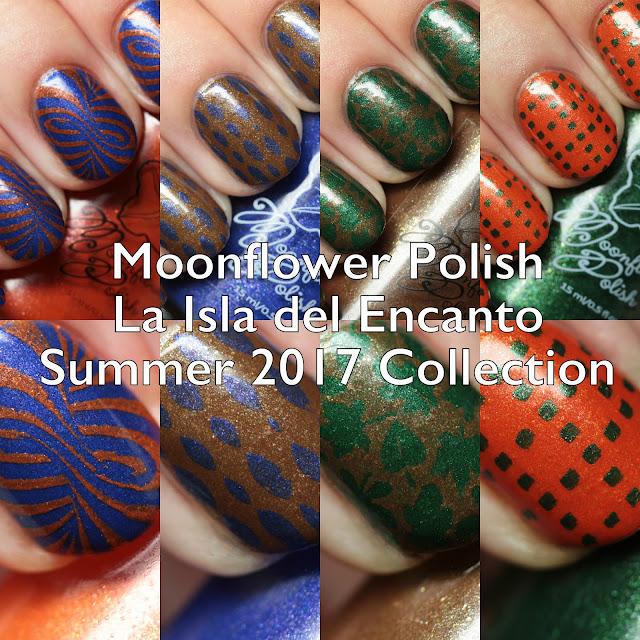 Moonflower Polish La Isla del Encanto Summer 2017 Collection