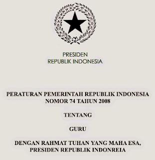 Peraturan Pemerintah Republik Indonesia Nomor 74 Tahun 2008 Tentang Guru