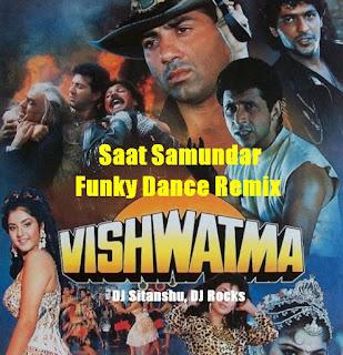 Saat Samundar - DJ Sitanshu, DJ Rocks Funky Dance Remix