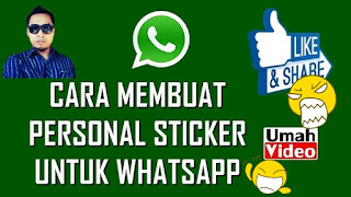 Cara Membuat Custom Sticker pada WhatsApp