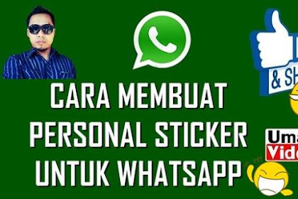 Cara Membuat Custom Sticker pada WhatsApp Memakai Foto Wajah Sendiri