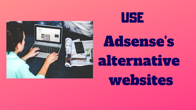 Adsense's alternative website. -  Tech Teacher Debashree
