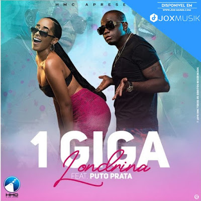 Londrina Feat Puto Prata - 1 Giga