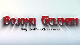 Lirik Lagu Bojomu Geleman - Nella Kharisma