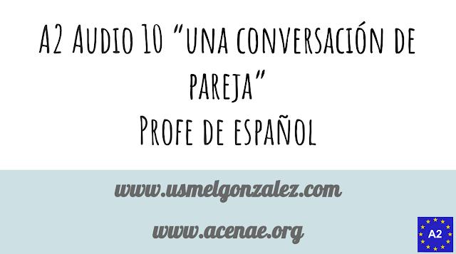 A2 SPANISH LISTENING 10