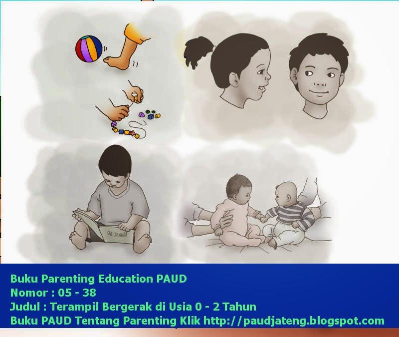 Buku PAUD Parenting Anak Usia 0-2 Tahun Terampil Bergerak