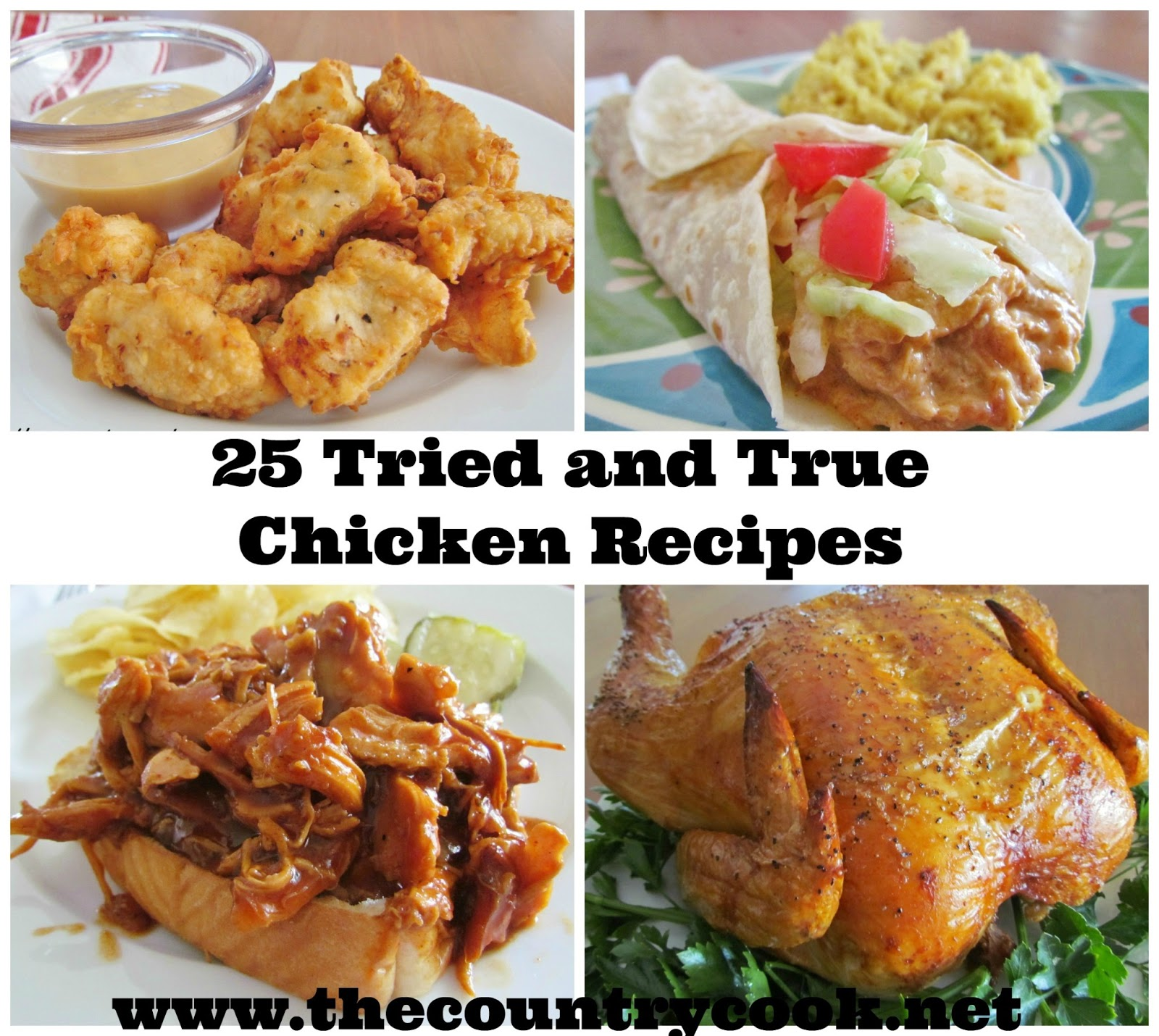 25 Tried and True Chicken Recipes - The Country Cook