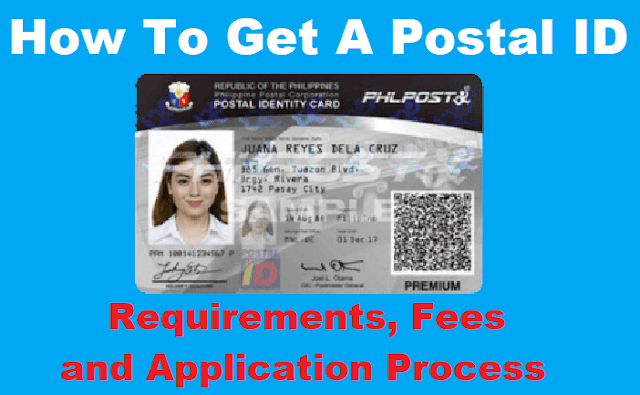 How To Get A New Postal ID in the Philippines: Requirements, Fees and Application Process