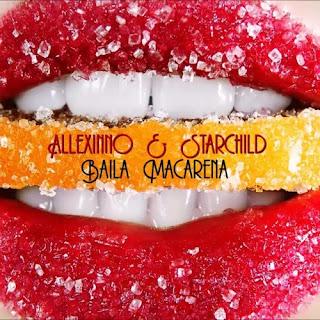 Allexinno & Starchild - Baila Macarena (Can Demir & Fizo Faouez Remix)