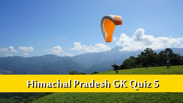Himachal Pradesh Gk Quiz Online MCQ -5