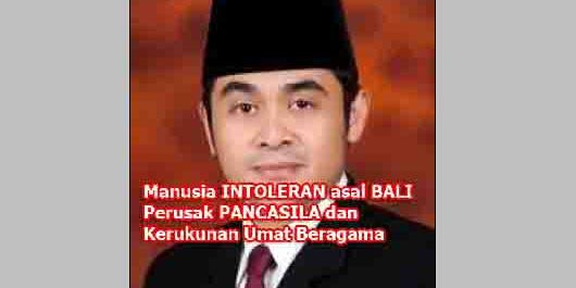 Intoleran dan Merusak Pancasila Anggota DPD Asal Bali Dilaporkan