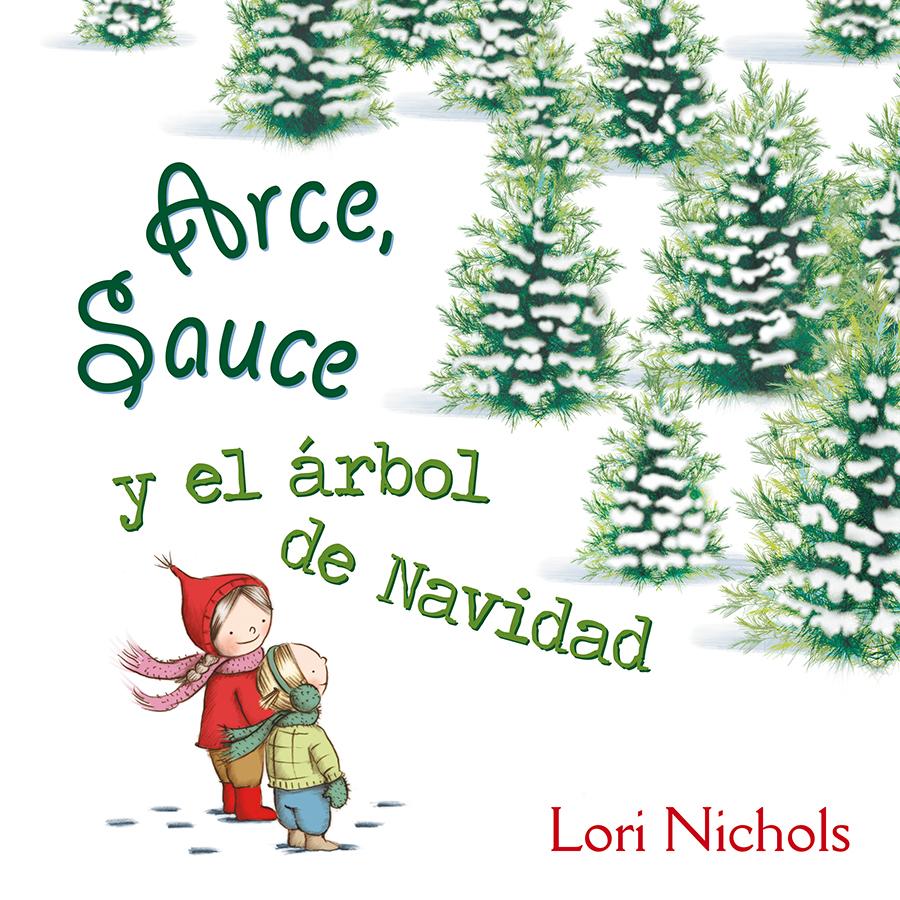 Que est s leyendo album ilustrado arce sauce y el for Cuando se pone el arbol de navidad